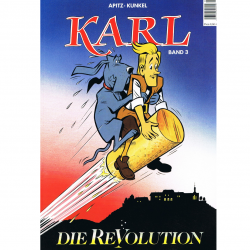 "Literatur - Comics - Karl Band 3 ""Die Revolution"""