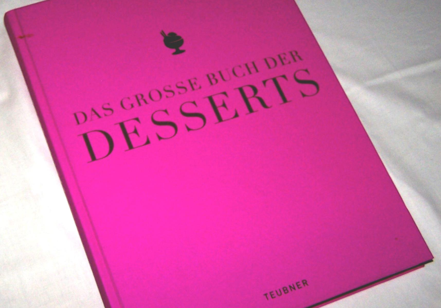 Literatur - Sachbücher - Das große Buch der Desserts, Teubner-Verlag