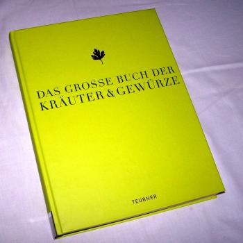 Literatur - Sachbücher - Das große Buch der Kräuter & Gewürze, Teubner-Verlag