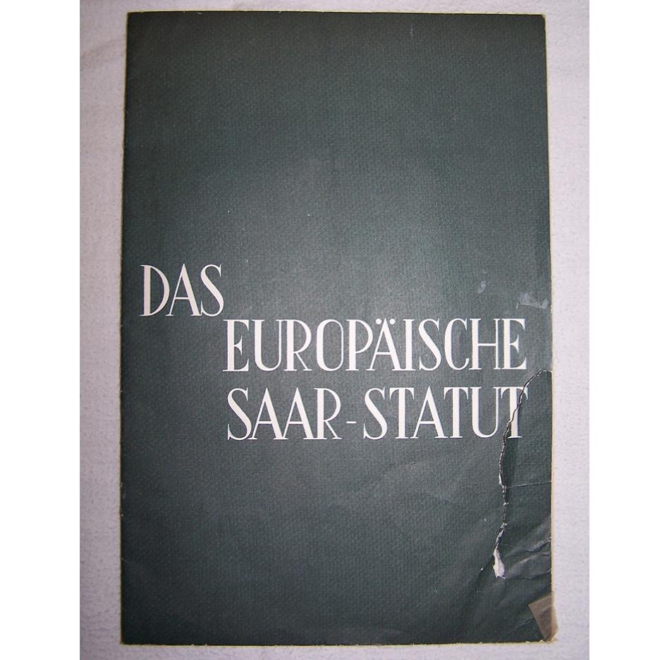 Literatur - Sachbücher - Das Europäische Saarstatut