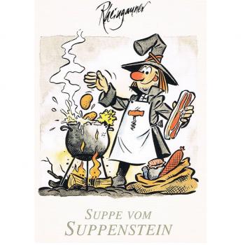 Versand - Comics - Michael Apitz Rheingauner-Postkarten - Suppe vom Suppenstein