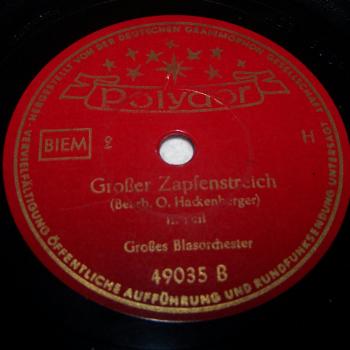 Audio-Video-Photo - Tonträger - Schellackplatten - Großer Zapfenstreich Teil 2