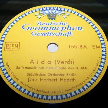 Audio, Video & Photo - Tonträger - Schellackplatten - Giuseppe Verdi: Aida - A-Seite