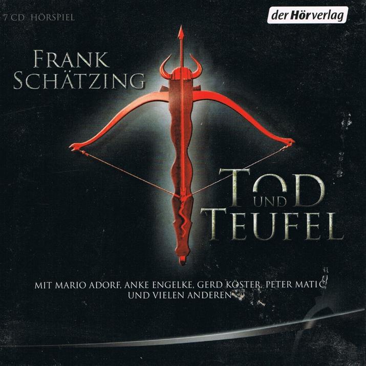 Literatur - Hörbücher - Frank Schätzing: Tod und Teufel