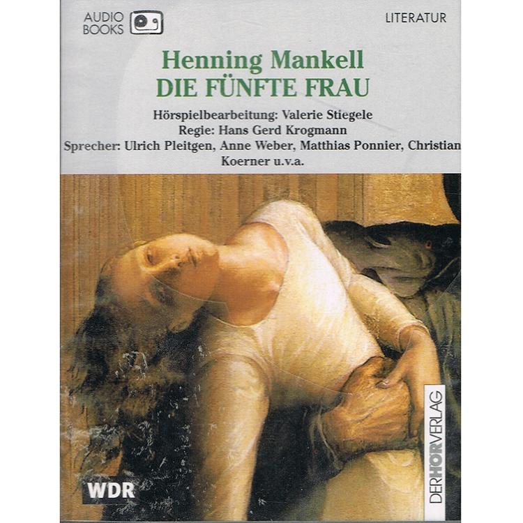 Literatur - Hörbücher - Henning Mankell: die fünfte Frau
