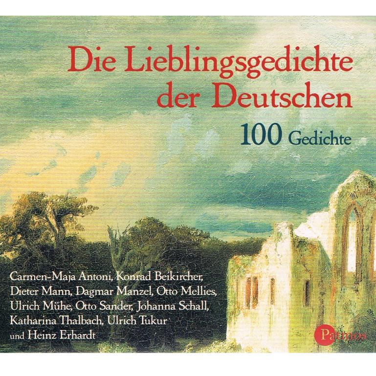 Literatur - Hörbücher - 100 Gedichte- die Lieblingsgedichte der Deutschen