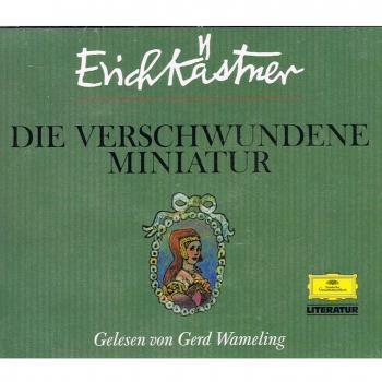 Literatur - Hörbücher - Erich Kästner: Die verschwundene Miniatur