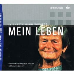 Literatur - Hörbücher - Elisabeth Mann Borgese: Mein Leben