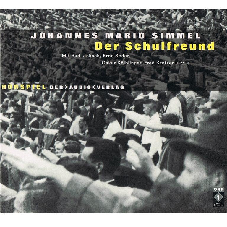 Literatur - Hörbücher - Johannes Mario Simmel: Der Schulfreund